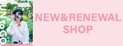 NEW&RENEWAL SHOP 3/29~4/22